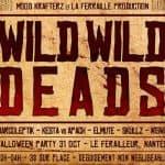 wild-wild-deads-nantes-le-ferrailleur
