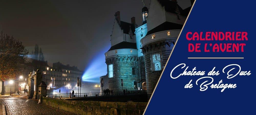Le Château des Ducs en mode Calendrier de l'Avent