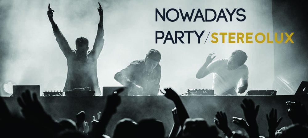 Nowadays Party à Stereolux avec La Fine Équipe