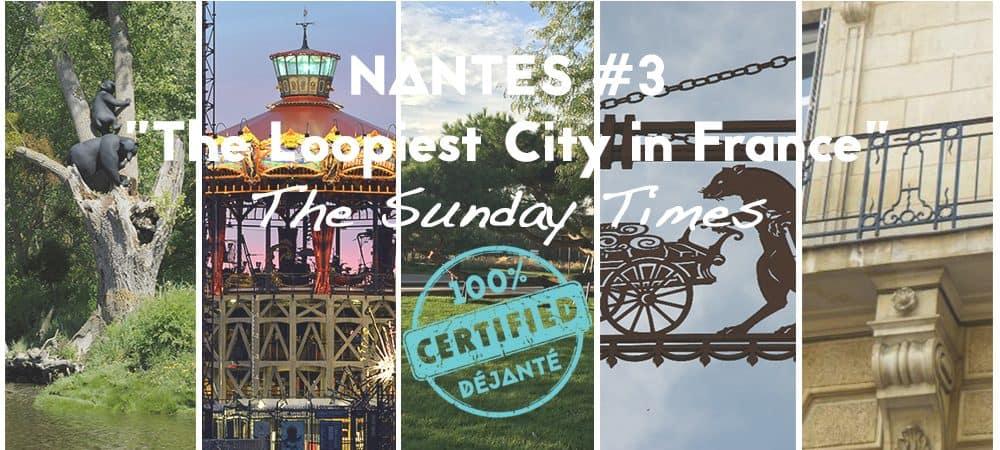 Nantes : Ville la plus déjantée de France #3