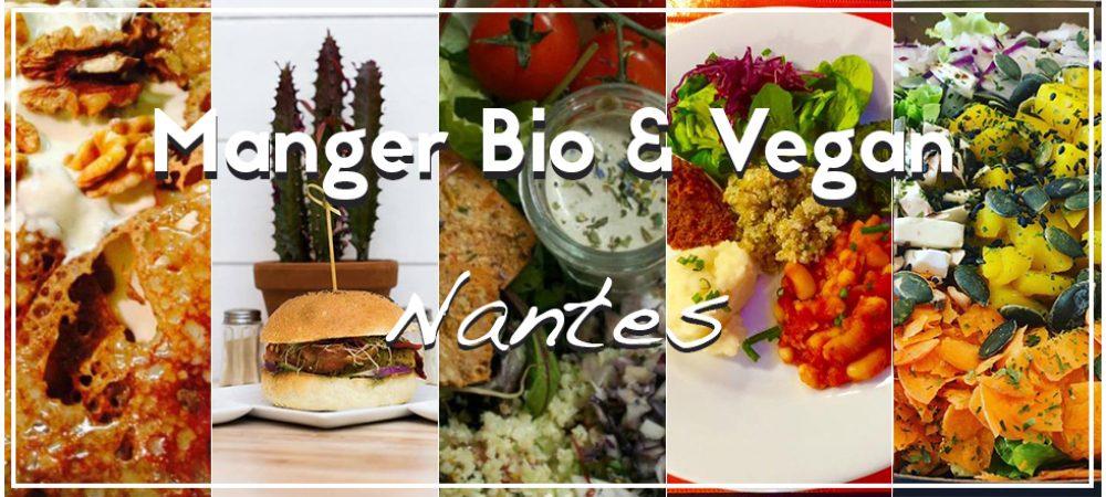 Bio et Vegan Nantes : où manger pour moins de 15€ ?