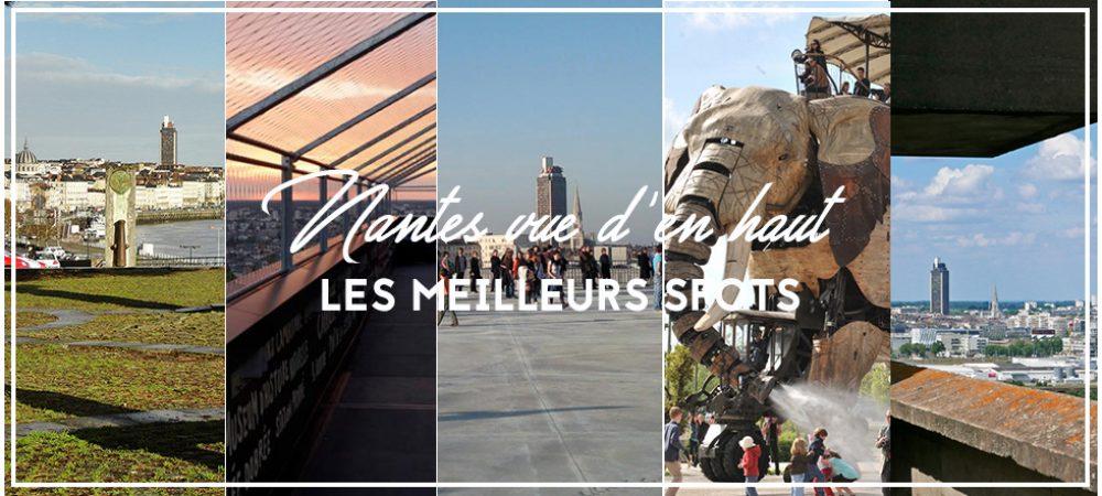 Nantes vue d'en haut : les meilleurs spots