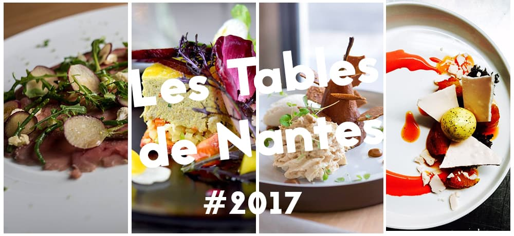 Les Tables De Nantes 2017 Bigcitylife