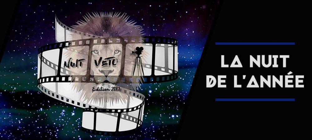 Nuit Veto 2017 : LA soirée de l'année !