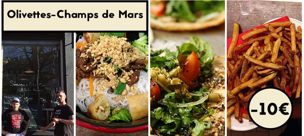 Olivettes-Champs de Mars : Où bien manger pour moins de 10€ ?