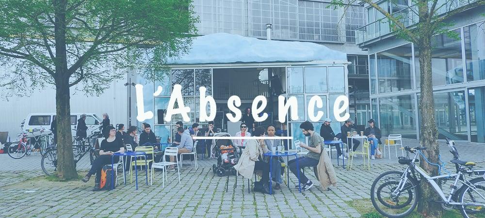 L'Absence Nantes