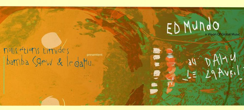 ED MUNDO au Dahu : une Block Party… tropicale !