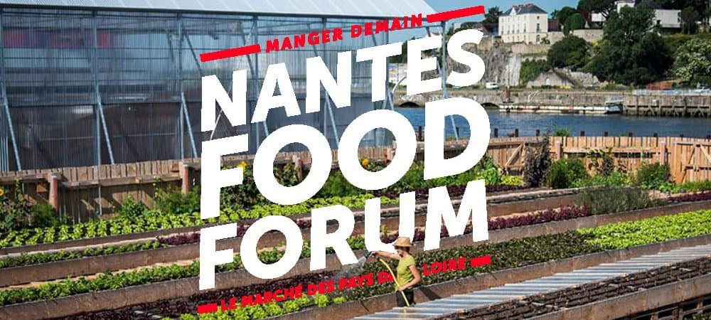Nantes Food Forum : on mange quoi demain ?