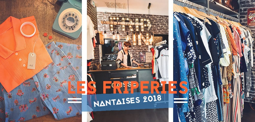 2018Bigcitylife Les Nantes Meilleures De Friperies QtBCrxshdo