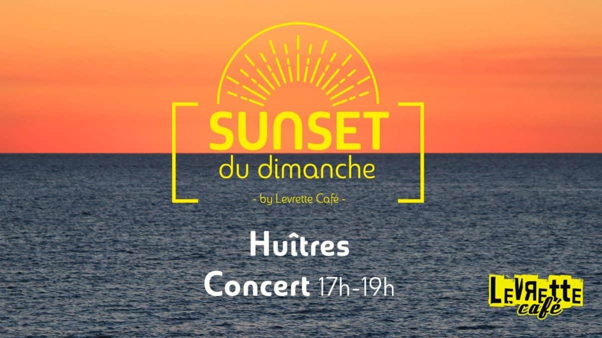 Sunsets du Dimanche by Levrette Café : Huîtres & Concerts