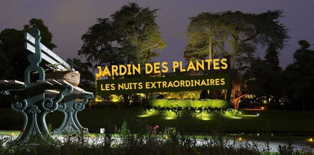 Nocturne au Jardin des Plantes : Vivez des nuits féériques ...
