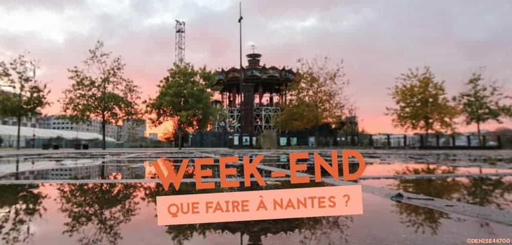 Que Faire A Nantes Ce Week End Du 30 Novembre 1er Et 2 Decembre