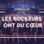 les rockeurs ont du cœur stereolux