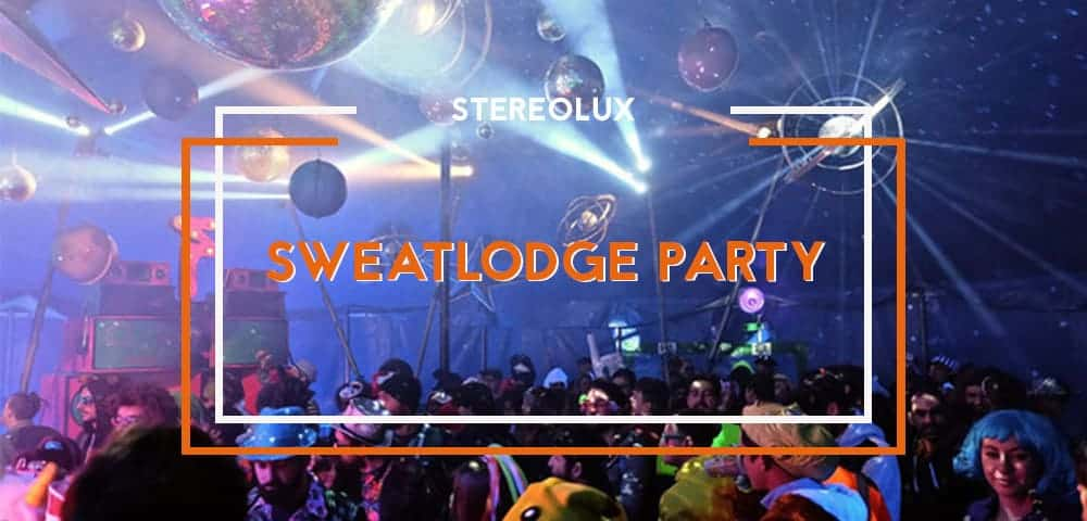 sweatlodge party stereolux 1