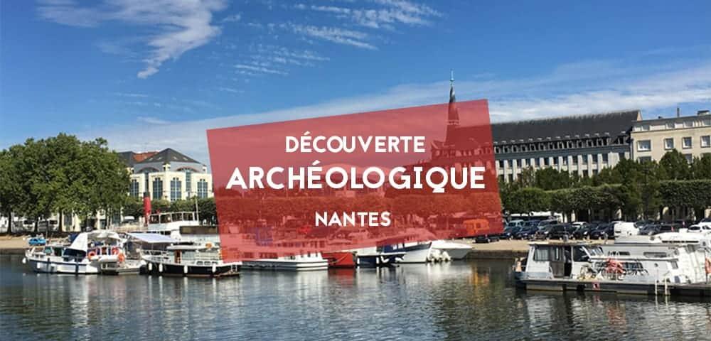trouvaille archeologique saint felix nantes 6