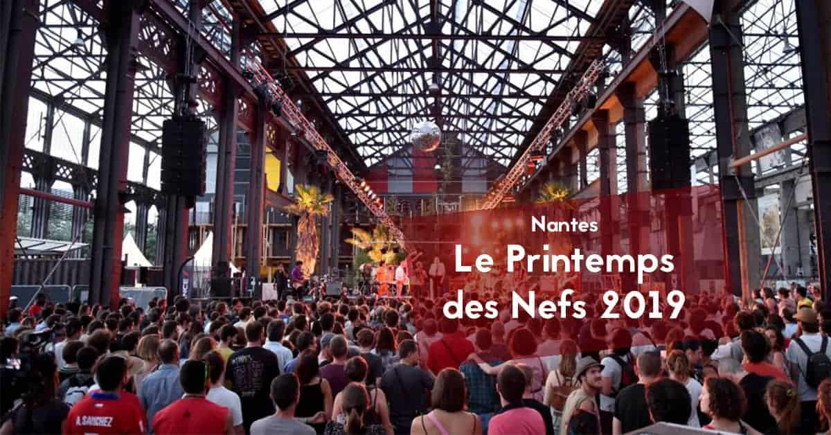 printemps des nefs 2019 ile de nantes concerts
