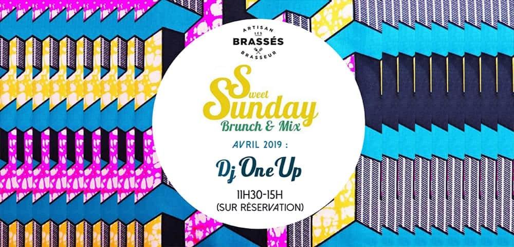 Sweet Sundays au Brassés avec Dj One Up !