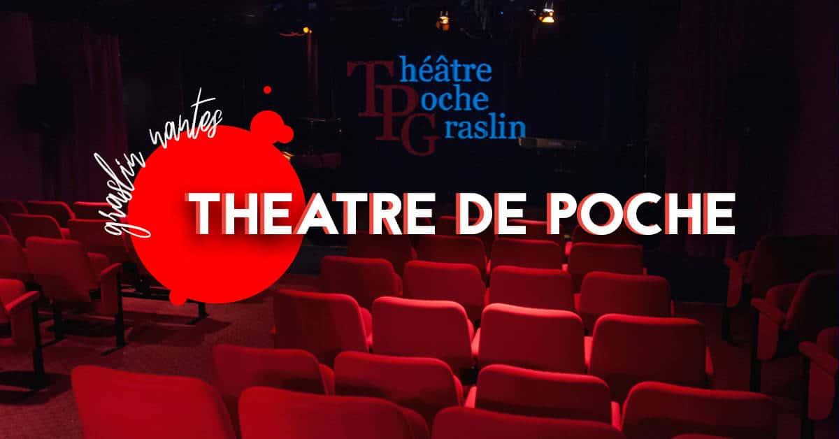 Le Théâtre de poche Graslin : Une salle intimiste et familiale