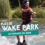 wake park plesse glisse
