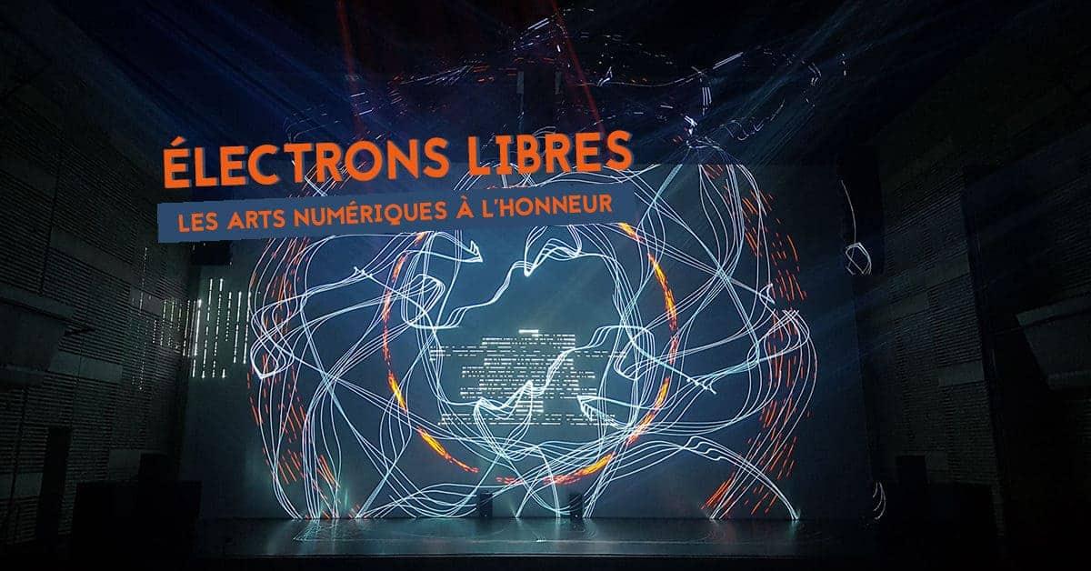 electrons libres 2019 arts numeriques