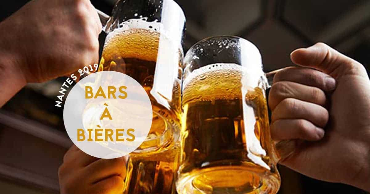 meilleurs bars a bieres de nantes 2019
