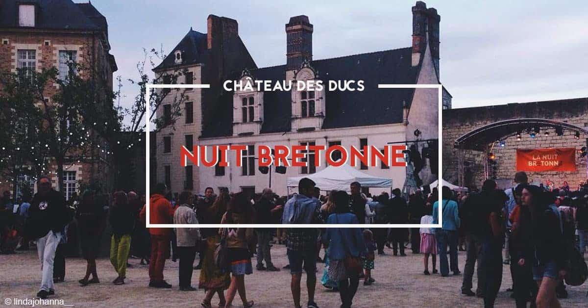 nuit bretonne 2019 chateau des ducs de bretagne