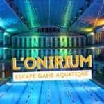 onirium escape game aquatique bassin dalphea