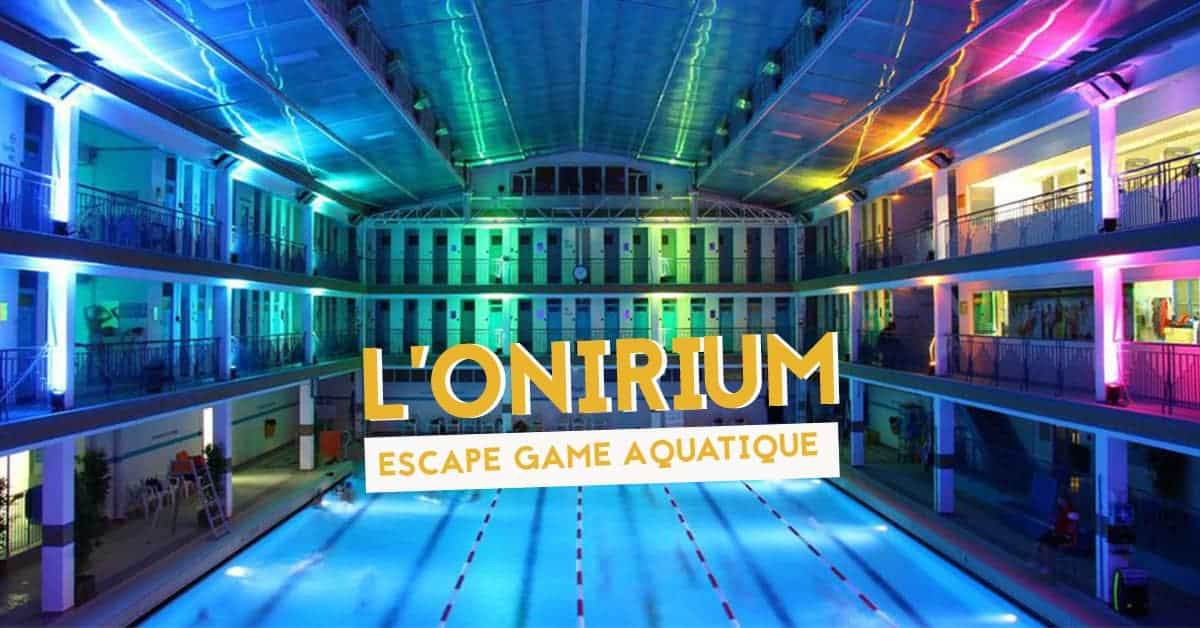 onirium escape game aquatique bassin dalphea