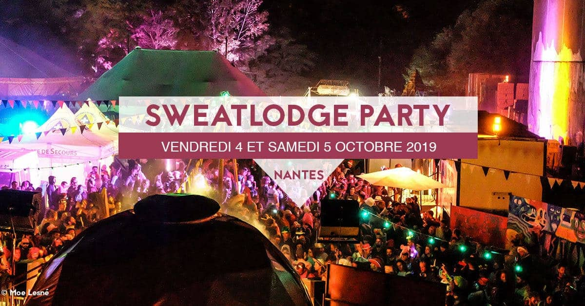 sweatlodge party nantes