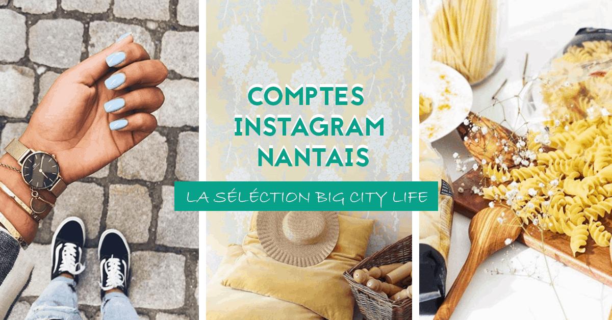 comptes instagram nantais selection big city life