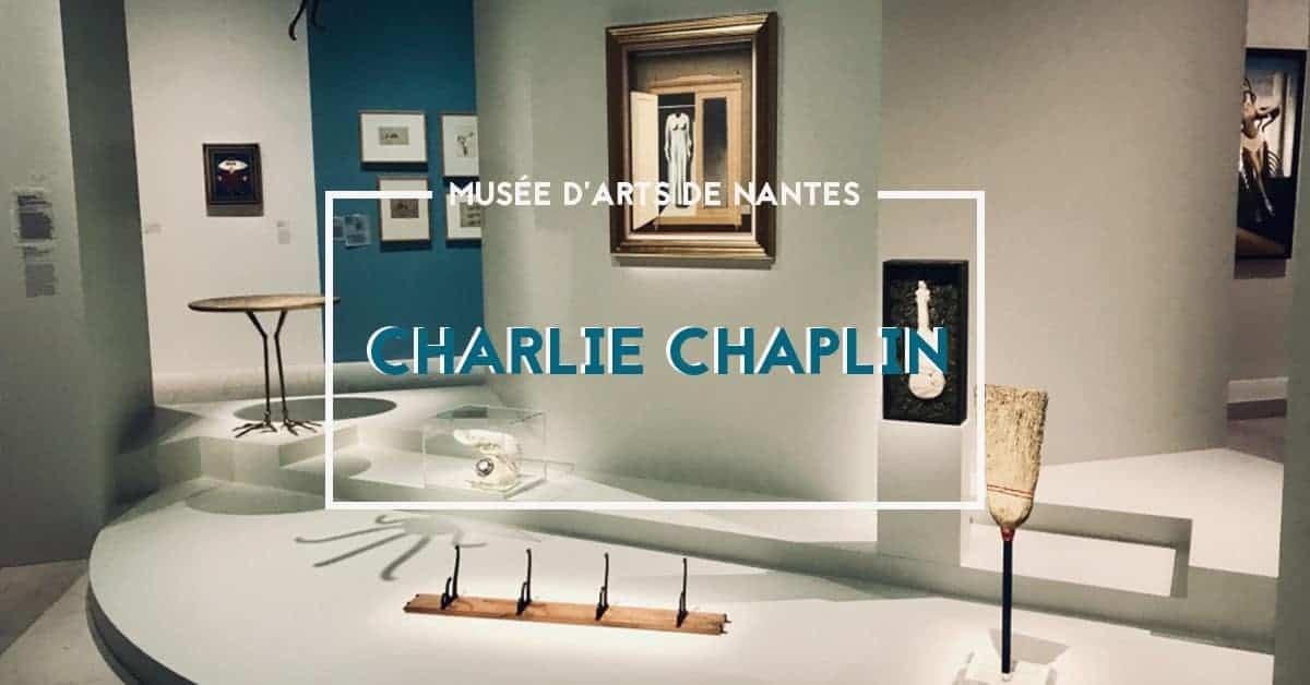 exposition charlie chaplin musee darts de nantes 2019