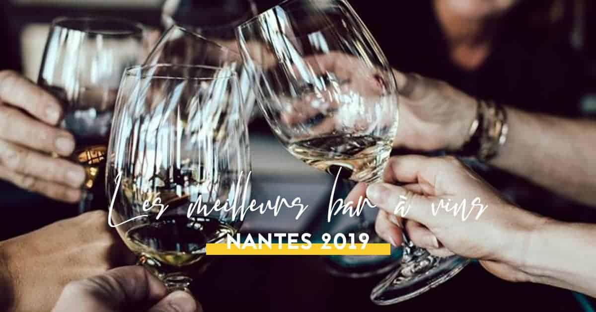 les meilleurs bar a vins nantes 2019