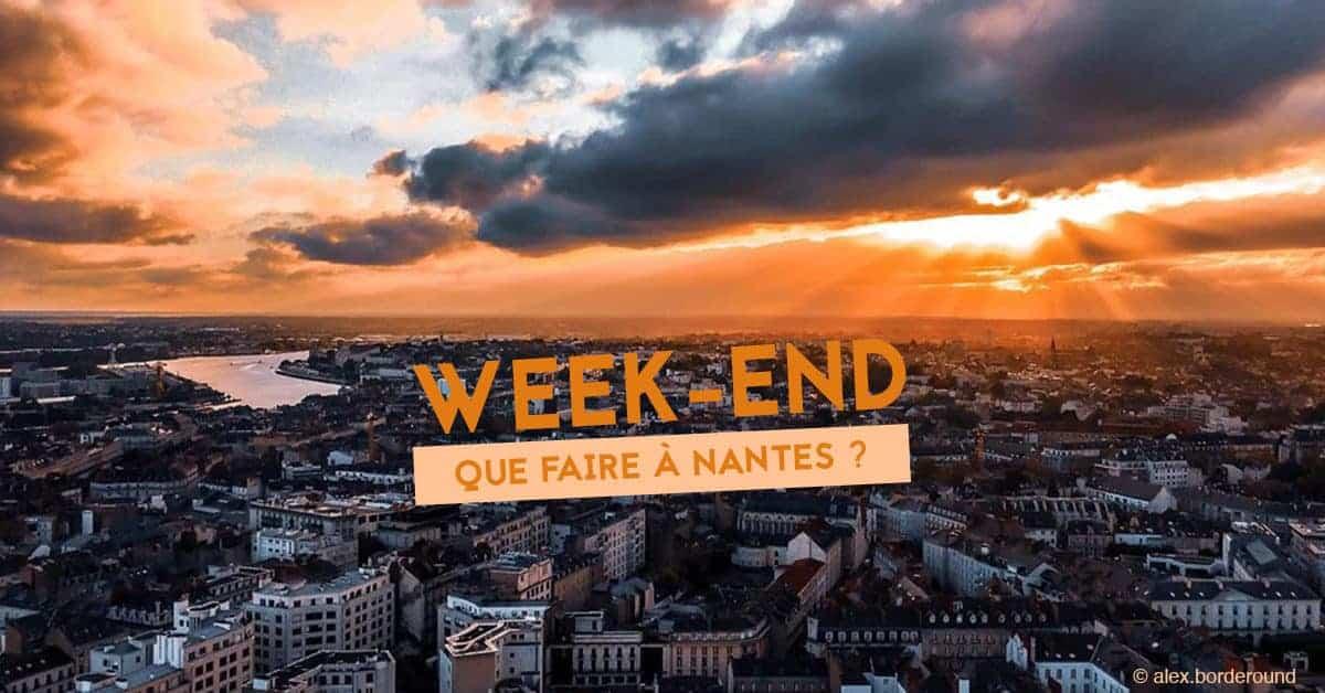 que faire a nantes ce week-end du 25, 26 et 27 octobre 2019