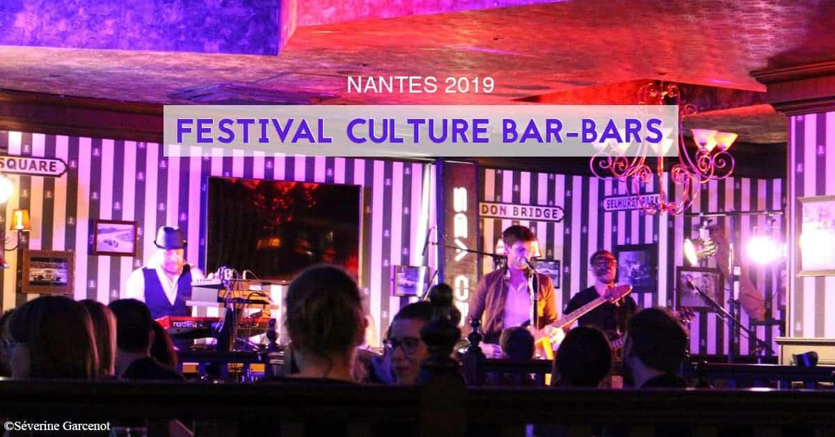 festival culture bar bars nantes 2019