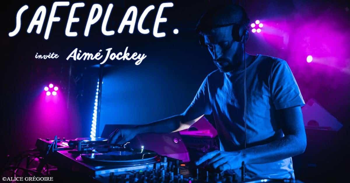 la safe place aime jockey