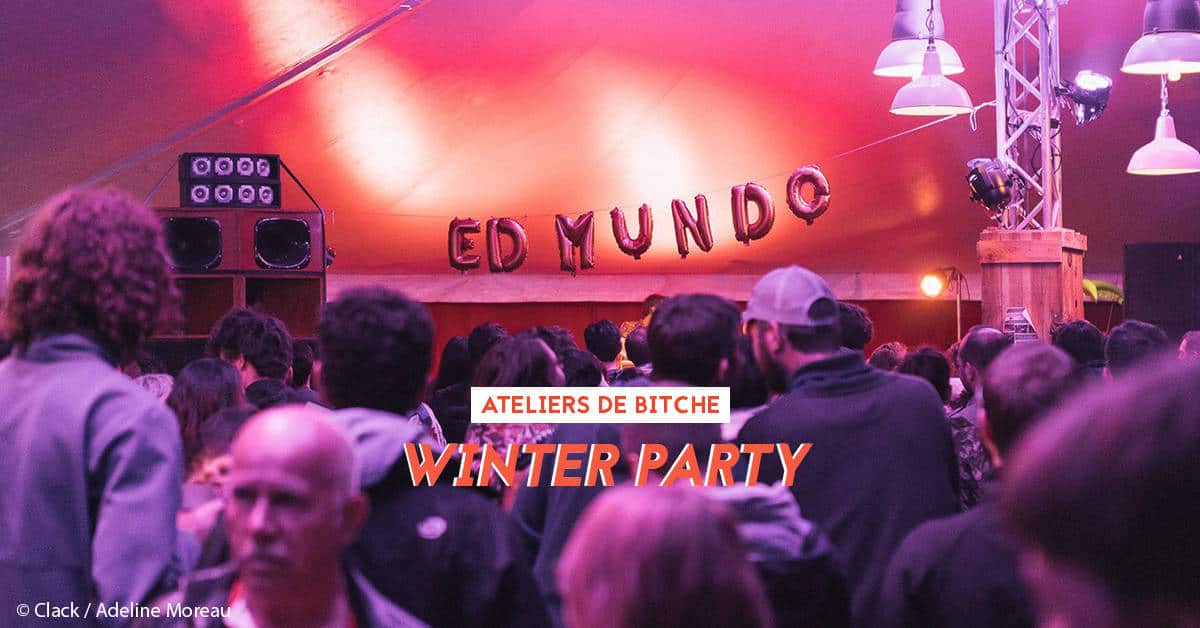 ed mundo winter party 2020 ateliers de bitche
