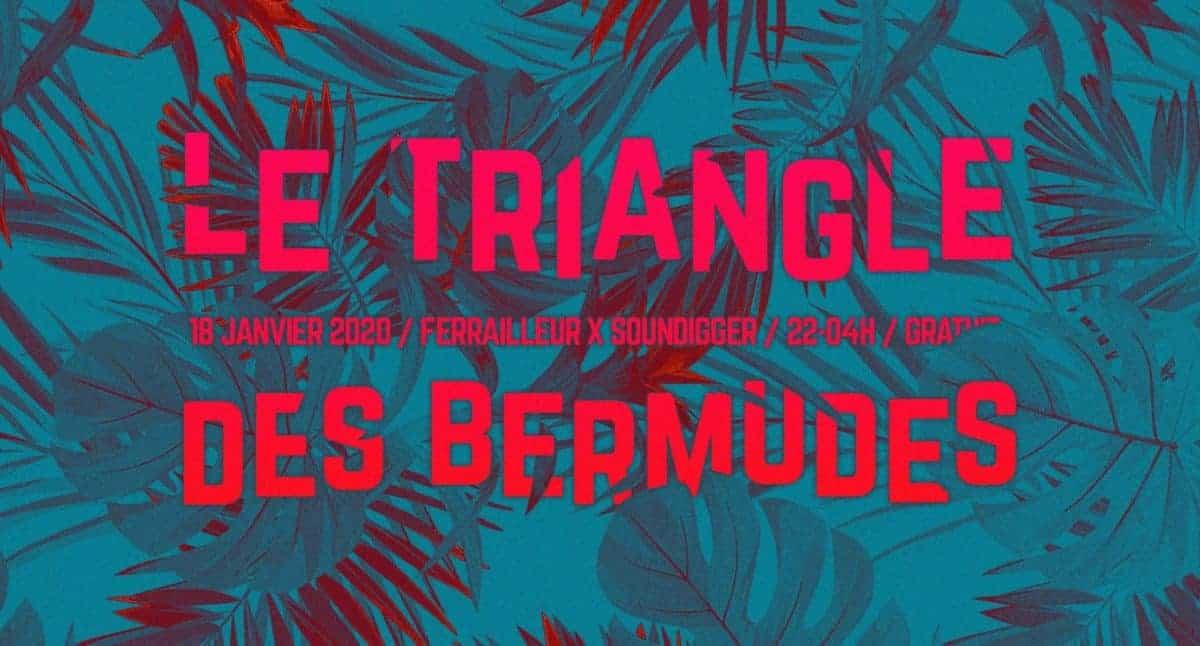 Le Triangle des Bermudes au Ferrailleur