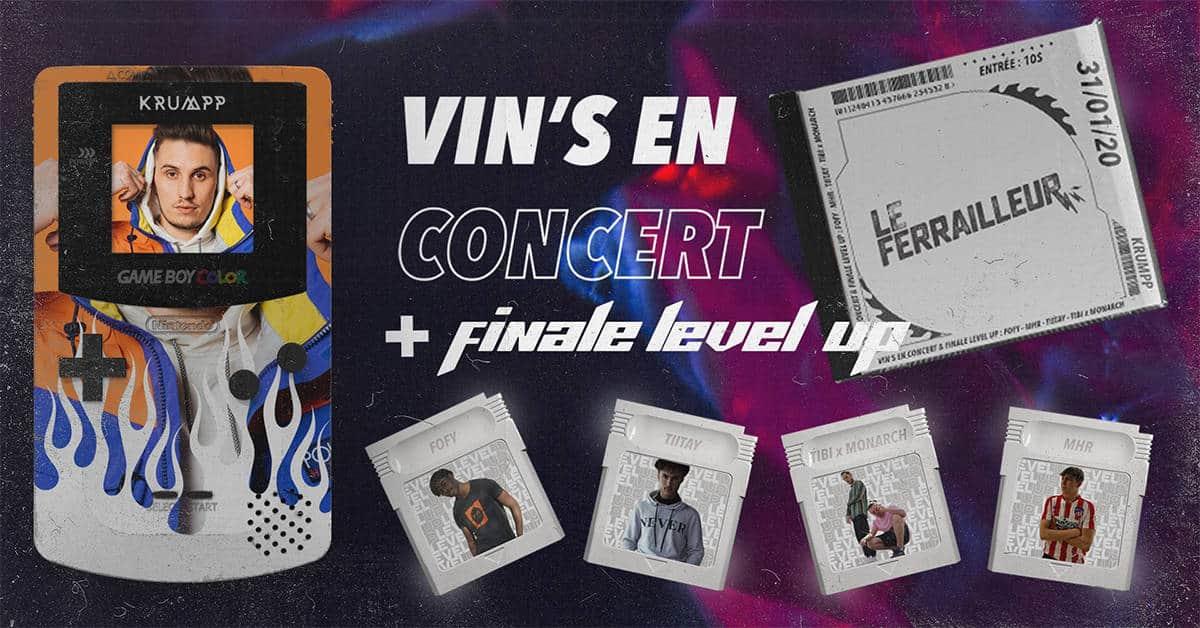 Vin's en concert et finale Level Up au Ferrailleur