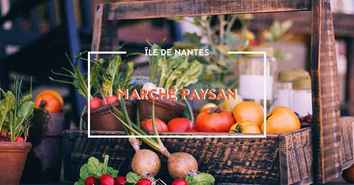 Marché paysan de l'Île de Nantes : votre rendez-vous bio et local