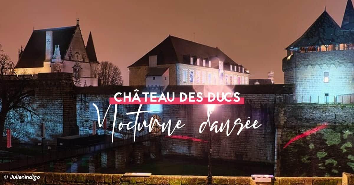 nocturne 2020 au chateau des ducs de bretagne