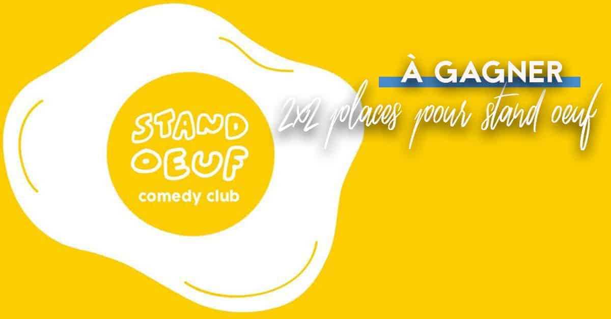Le Nid : Gagne tes places pour le Stand Oeuf Comedy Club !