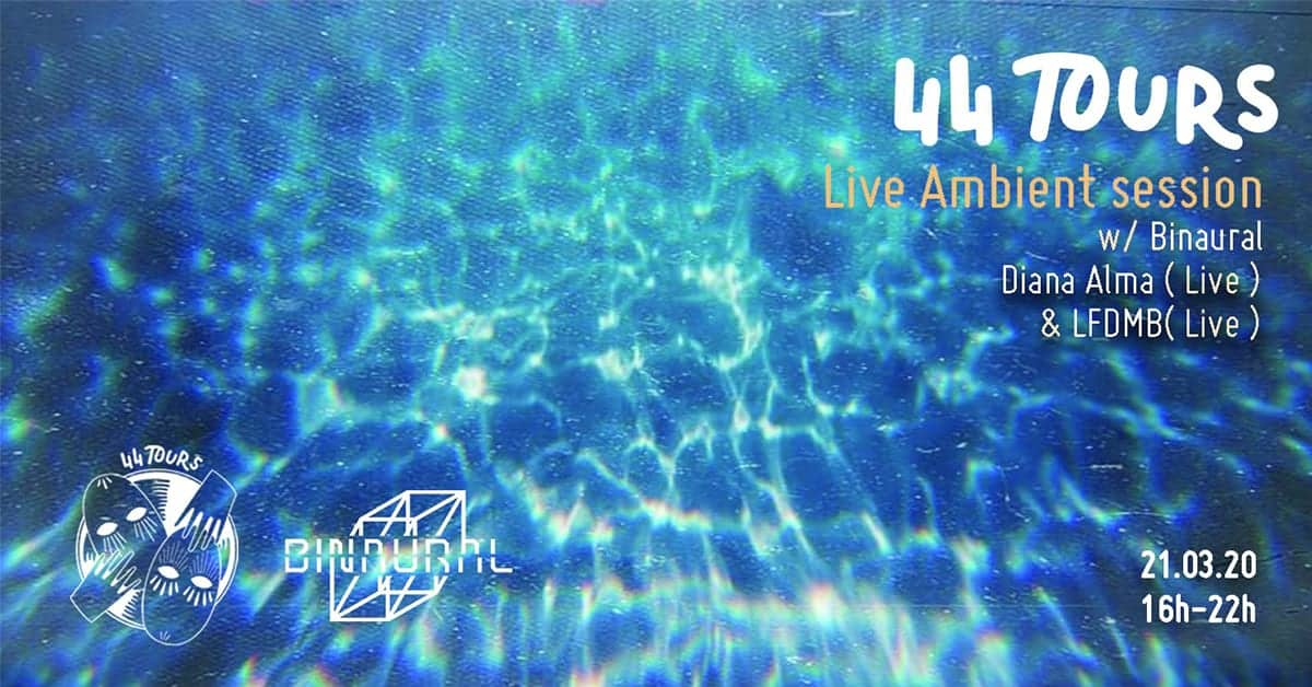 44 tours ambient live session