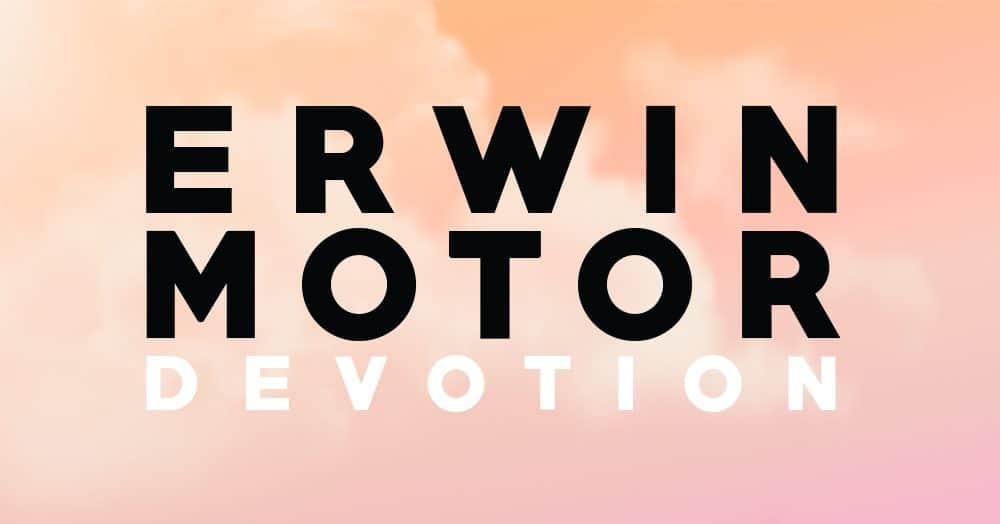 erwin motor devotion