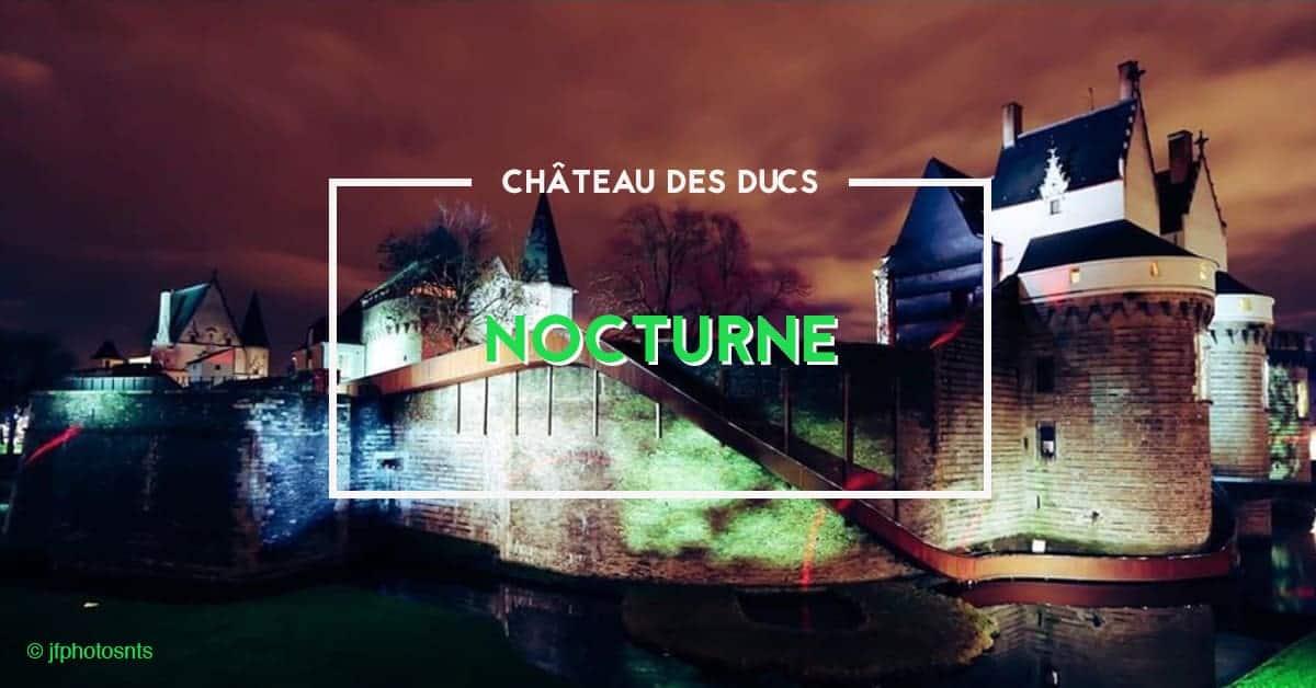 nocturne au chateau des ducs nantes 2020