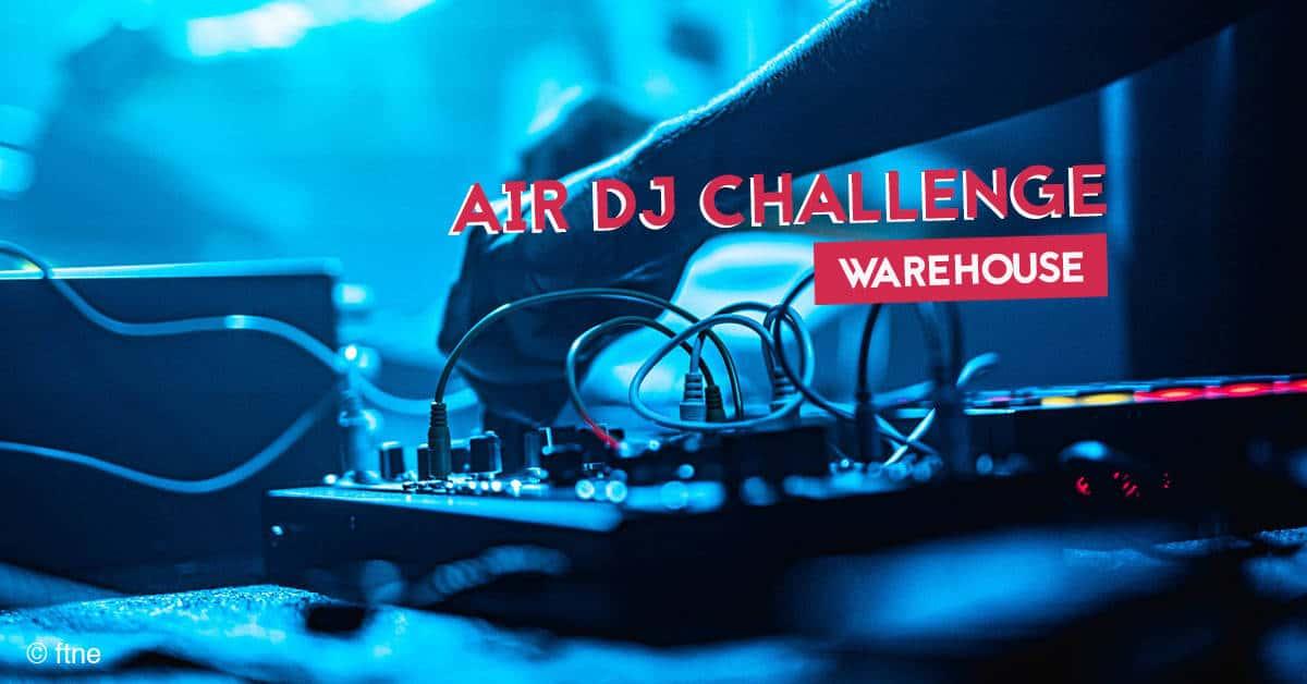 warehouse nantes air dj challenge