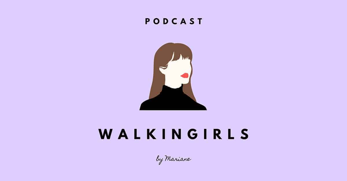 walkingirls podcast Nantes