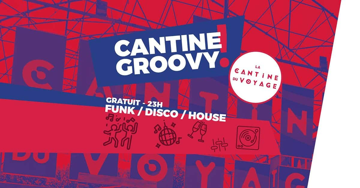 cantine groovy nantes soiree vendredi