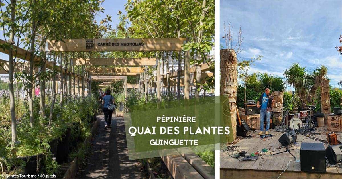 quai des plantes nantes pepiniere 2020 guinguette