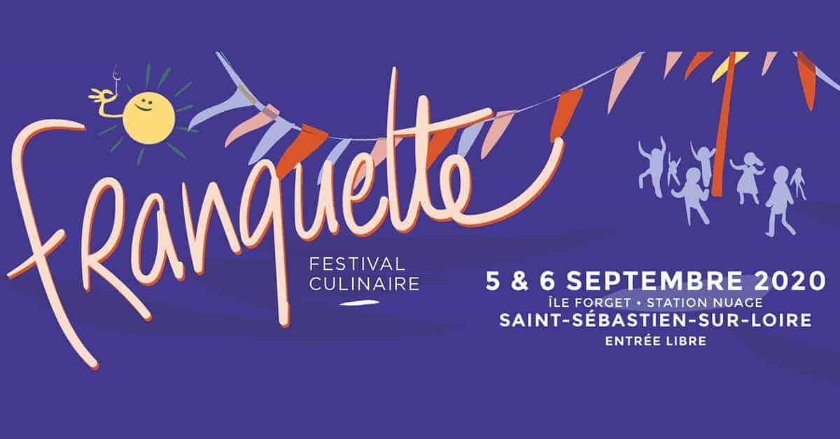 franquette festival culinaire ile forget a saint sebastien sur loire 2020