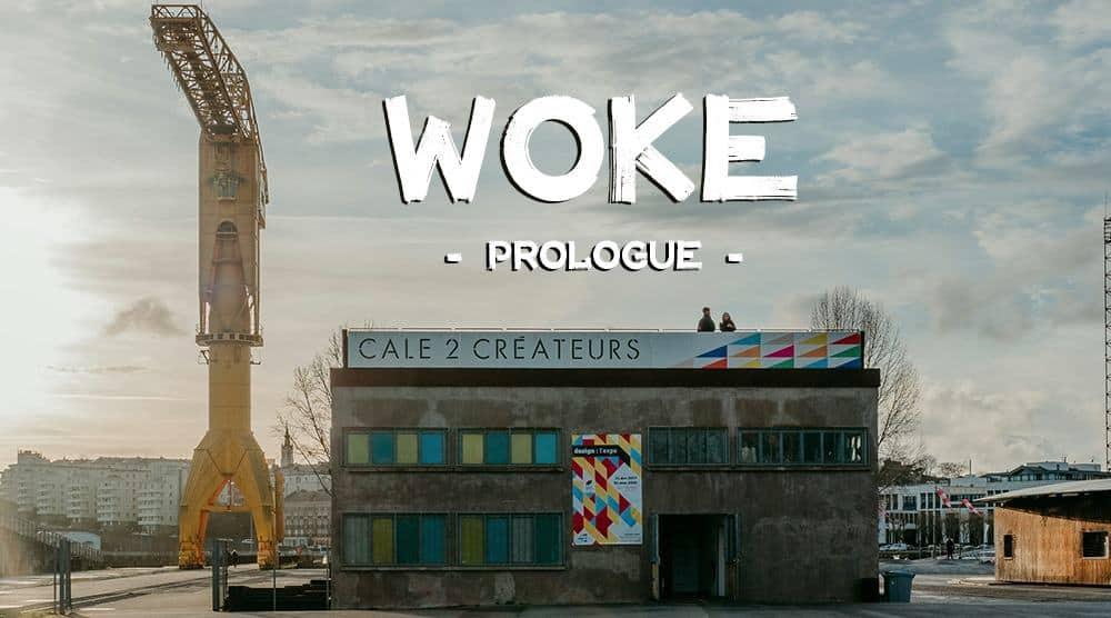 woke prologue big city life